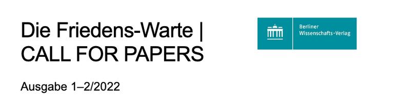 """Call for Papers der Zeitschrift Die Friedens-Warte 1-2/2022 """"Gesellschaftliche Spaltungen und Zusammenhalt in Krisensituationen"""""""