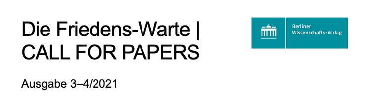 """Call for Papers der Zeitschrift Die Friedens-Warte 3-4/2021 """"Mythen der etablierten Sicherheitspolitik II"""""""