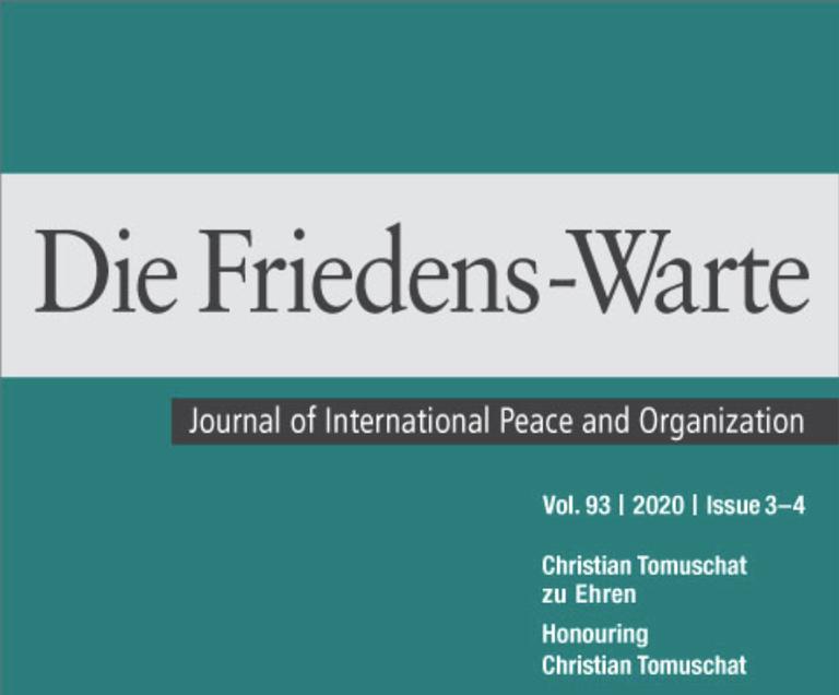"""Neue Veröffentlichung: """"Die Friedens Warte 3-4/2020"""" - """"Christian Tomuschat zu Ehren"""""""
