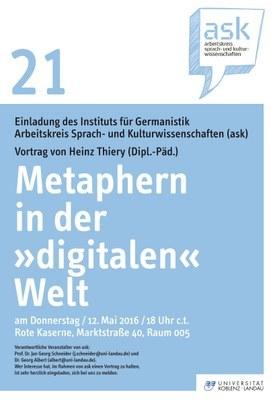 """Ask Vortrag: Dipl. Päd. Heinz Thiery """"Metaphern in der ´digitalen` Welt - über den (Nicht-)Erklärungswert etablierter Begriffsbildungen rund um die Digitalmedien"""""""