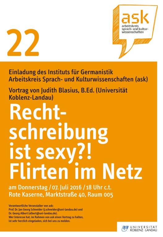 """Ask Vortrag: Judith Blasius, B.Ed.: """"Rechtschreibung ist sexy?! Flirten im Netz"""""""