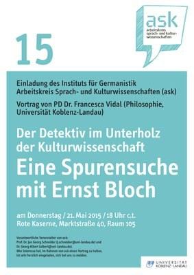 """Ask Vortrag: PD Dr. Francesca Vidal """"Der Detektiv im Unterholz der Kulturwissenschaft: eine Spurensuche mit Ernst Bloch"""""""
