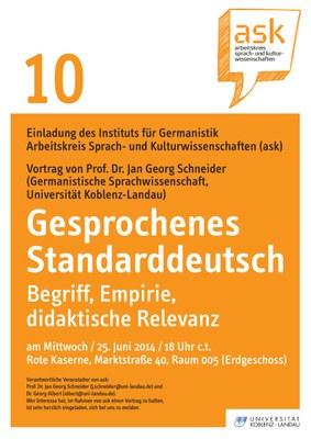 """Ask Vortrag: Prof. Dr. Jan Georg Schneider """"Gesprochenes Standarddeutsch: Begriff, Empirie, praktische Relevanz"""""""