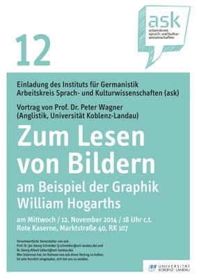 """Ask Vortrag: Prof. Dr. Peter Wagner """"Zum Lesen von Bildern: Am Beispiel der Graphik William Hogharts"""""""