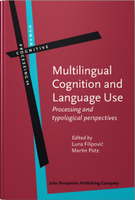 Multilingual Cognition and Language Use