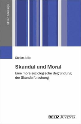 Moral und Skandal
