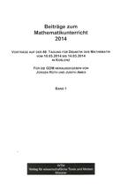 Beiträge zum Mathematikunterricht 2014, Band 1