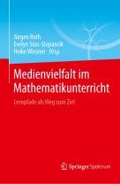 Medievielfalt im Mathematikunterricht - Lernpfade als Wege zum Ziel