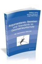Ludwig, Oldenburg, Roth: Argumentieren, Beweisen und Standards im Geometrieunterricht