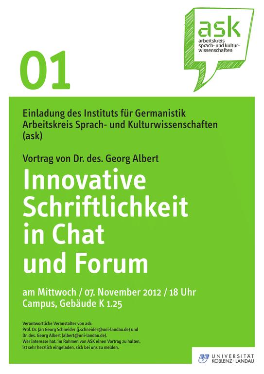 Ask-Vortrag: Dr. des. Georg Albert: Innovative Schriftlichkeit in Chat und Forum