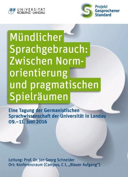 """""""Mündlicher Sprachgebrauch: Zwischen Normorientierung und pragmatischen Spielräumen"""""""