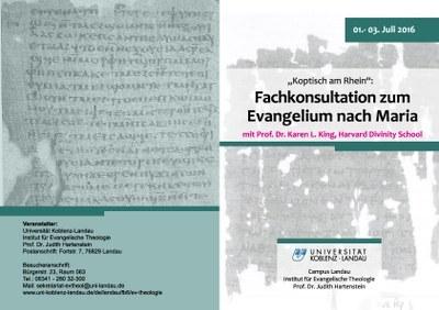 """Workshop """"´Koptisch am Rhein` Fachkonsultation zum Evangelium nach Maria mit Prof. Dr. Karen L. King, Harvard Divinity School"""""""
