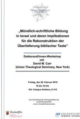 """Workshop: """"Mündlich-schriftliche Bildung in Israel und deren Implikationen für die Rekonstruktion der Überlieferung biblischer Texte"""""""