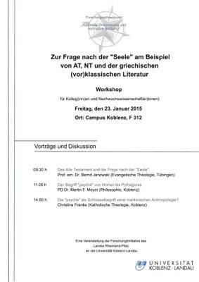 """Workshop: """"Zur Frage nach der """"Seele"""" am Beispiel von AT, NT und der griechischen (vor)klassischen Literatur"""""""