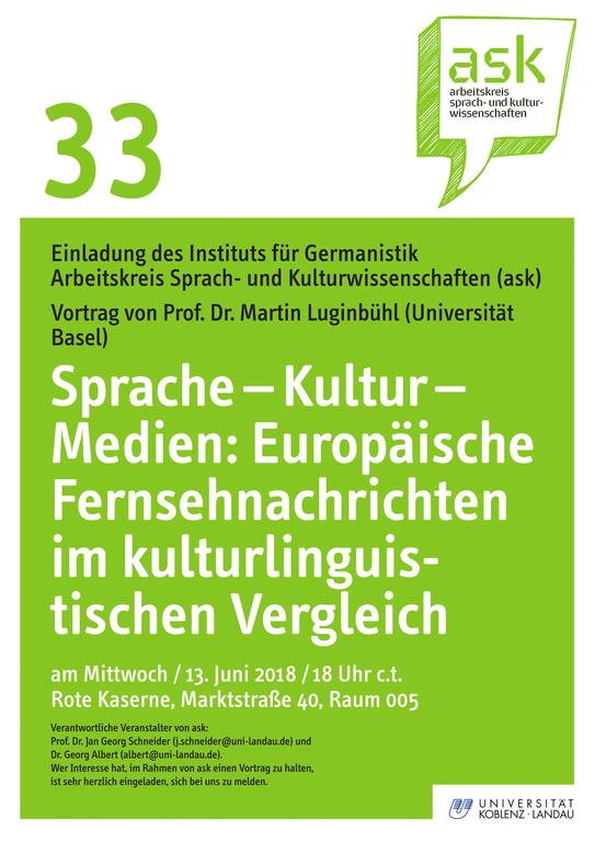 Ask-Vortrag: Prof. Dr. Martin Luginbühl: Sprache – Kultur – Medien: Europäische Fernsehnachrichten im kulturlinguistischen Vergleich