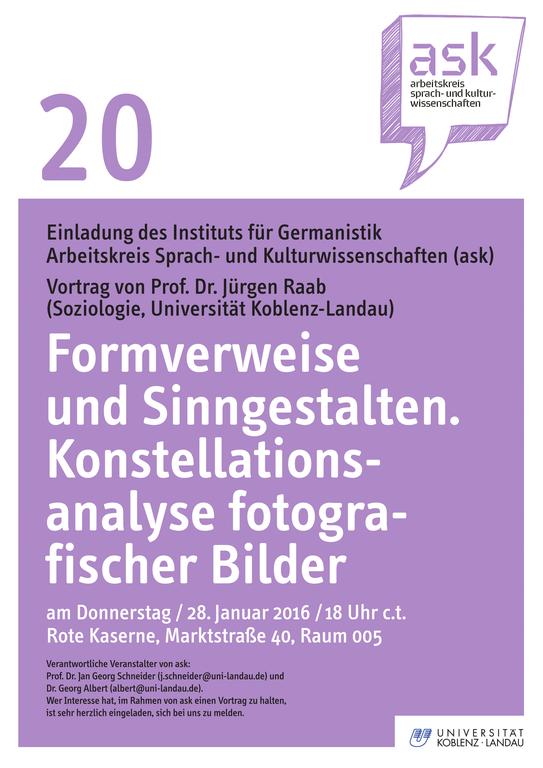 Ask-Vortrag: Prof. Dr. Jürgen Raab: Formverweise und Sinngestalten. Konstellationsanalyse fotografischer Bilder