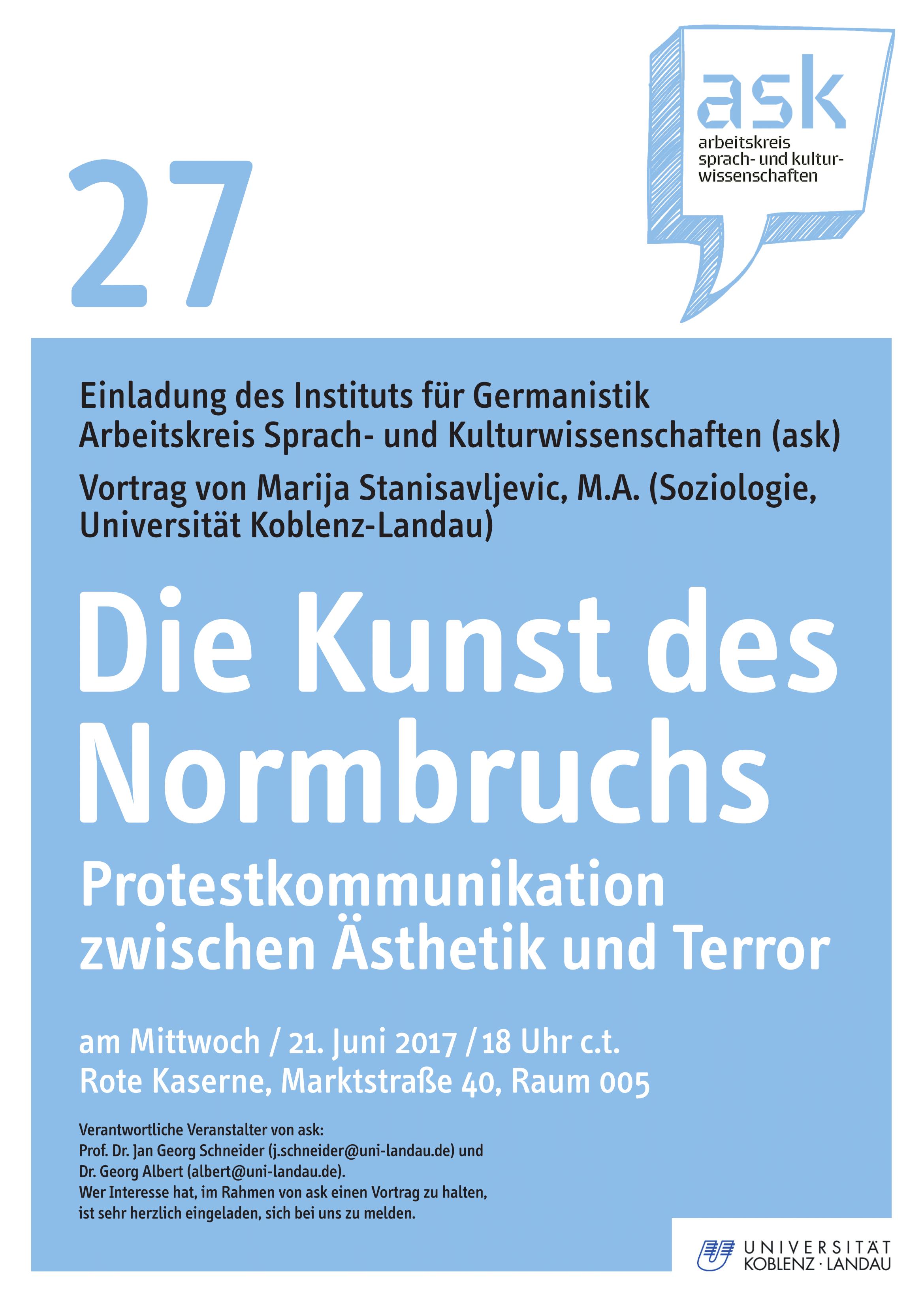 Ask-Vortrag: Marija Stanisavljevic, M.A.: Die Kunst des Normbruchs. Protestkommunikation zwischen Ästhetik und Terror