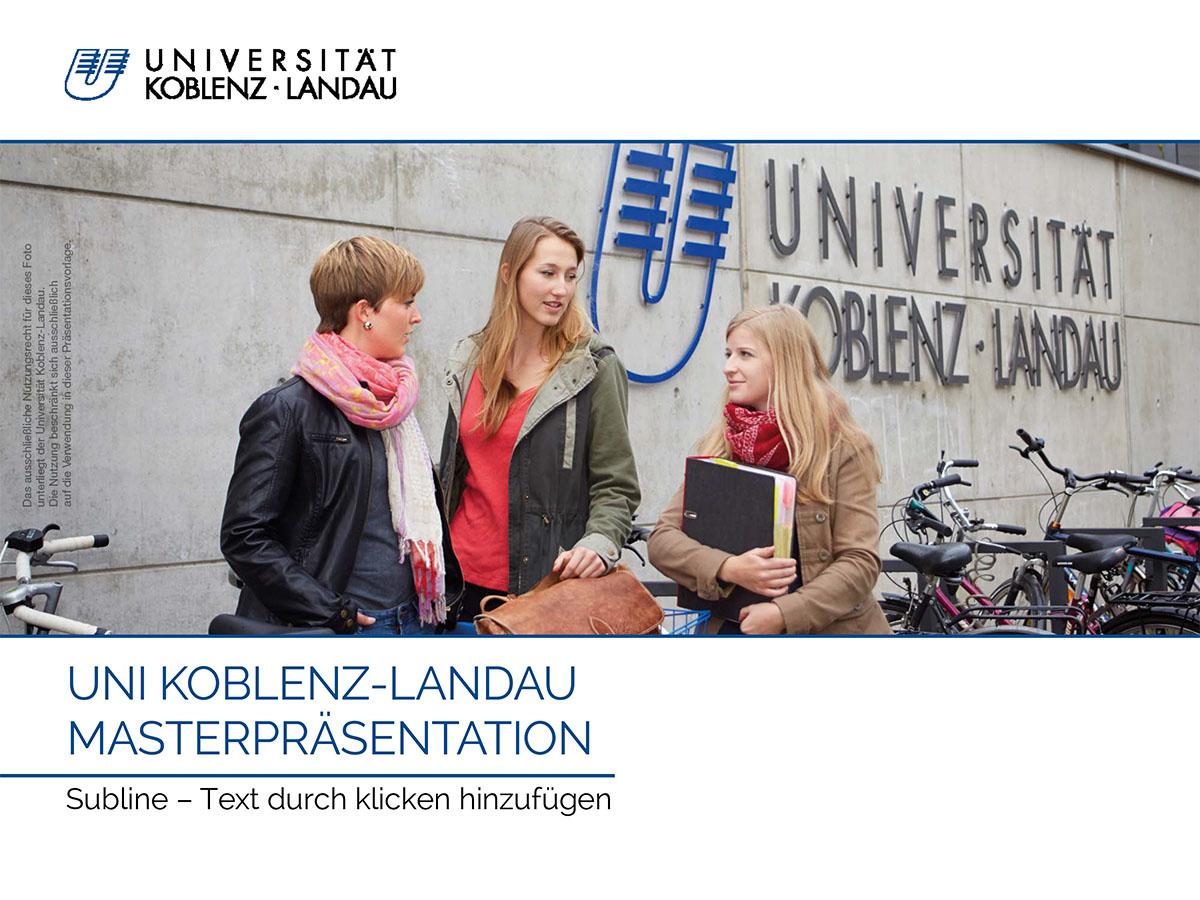 Corporate Design und Vorlagen — Universität Koblenz · Landau